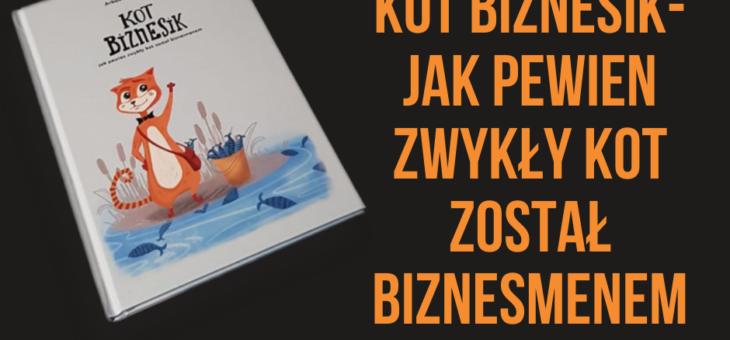 Kot Biznesik – recenzja książki dla dzieci