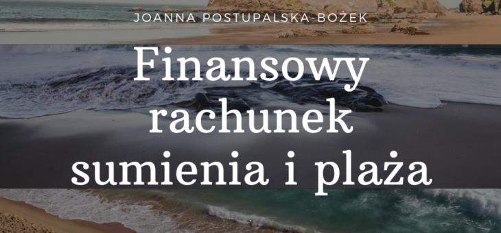 Finansowy rachunek sumienia i plaża