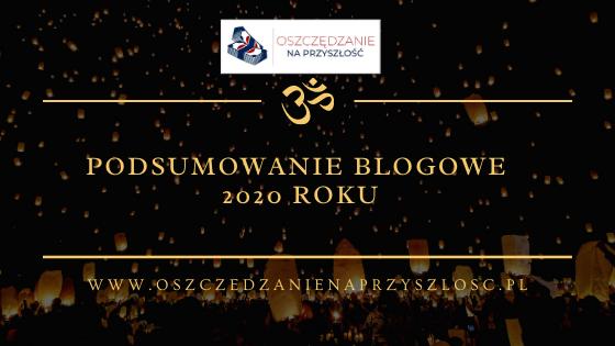 Podsumowanie blogowe 2020 roku