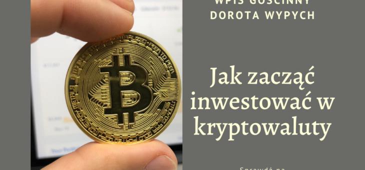 Jak zacząć inwestować w kryptowaluty?